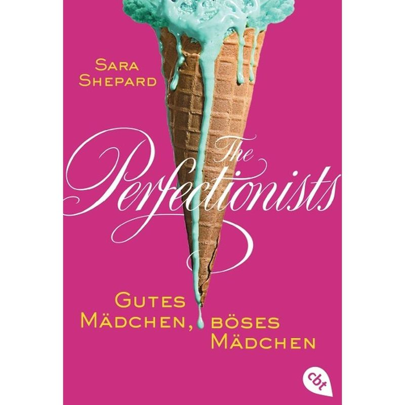 the-perfectionists-gutes-maedchen-boeses-maedchen-cbt-2016-03-0